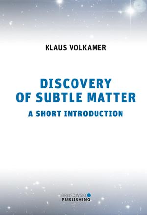 Klaus Vokamer - Discovery Of Subtle Matter